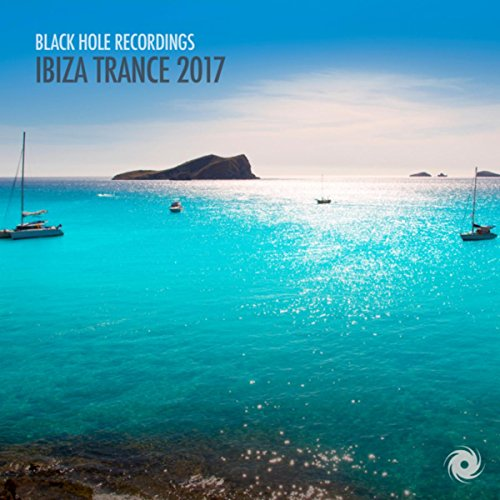 Various Artists - Ibiza Trance 2017 (Black Hole Recordings) (2017) [WEB FLAC] Download