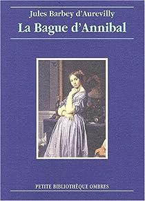 La Bague d'Annibal par Barbey d'Aurevilly