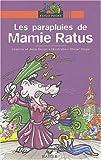 """Afficher """"Les parapluies de Mamie Ratus"""""""