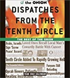 img - for Dispatches from the Tenth Circle Year 2002 Calendar: The Best of The Onion book / textbook / text book