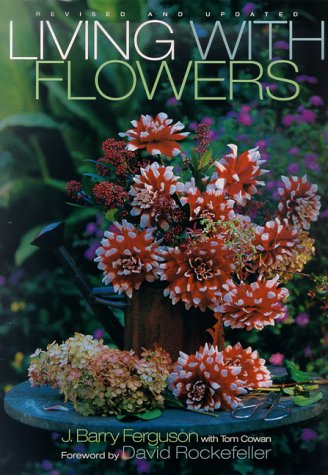 Living with Flowers: Revised Edition