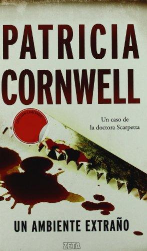 Descargar Libro Un Ambiente Extraño Patricia Cornwell