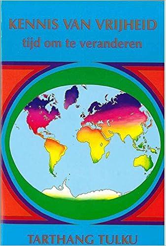 Kennis van vrijheid: tijd om te veranderen Nyingma ...