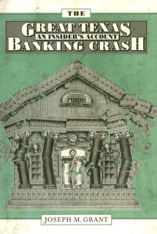 The Great Texas Banking Crash: An Insider's Account