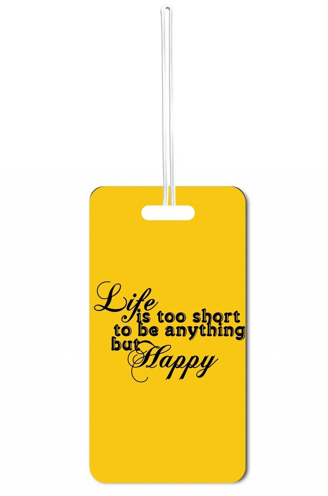 Life is Too Short to be Anything but Happy Lea Elliot Set of 5 Luggage Tags with Customizable Back