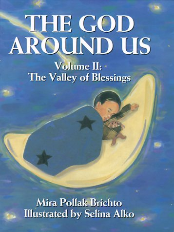 The God Around Us:Vol. 2: The Valley of Blessings