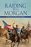 img - for Raiding with Morgan book / textbook / text book