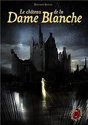 Le Grimoire au rubis, Tome 8 : Le château de la dame blanche