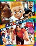 2 in 1 Coloring Book Meet the Robinsons and Wreck It Ralph: Best Coloring Book for Children and Adults,  Set 2 in 1 Coloring Book, Easy and Exciting ... Books for Children, Kids 4-12 and Adults)