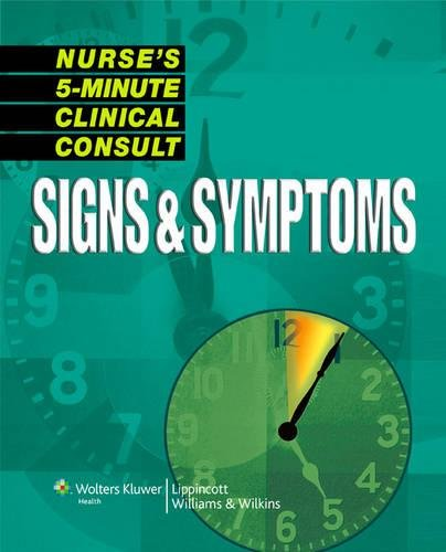 Nurse's 5-Minute Clinical Consult: Signs & Symptoms (The 5-Minute Consult Series)