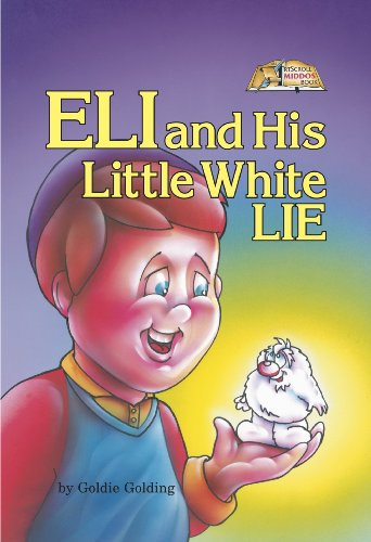 Eli and His Little White Lie (Middos Series)