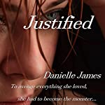Justified | Danielle James