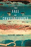 The Fall of Constantinople (Eastern Mediterranean Trilogy)