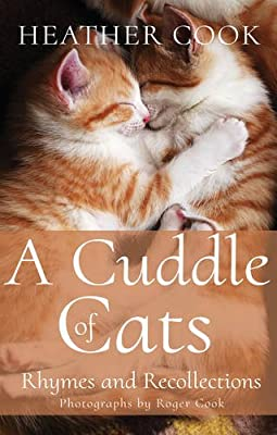 A Cuddle of Cats: Rhymes and Recollections
