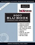 img - for 2007 Hollywood Reporter Blu-Book Production Directory book / textbook / text book
