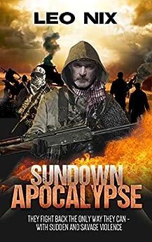 Sundown Apocalypse by [Nix, Leo]