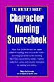 The Writer's Digest Character Naming Sourcebook, Sherrilyn Kenyon and Hal Blythe, 0898796326