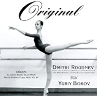 "Dmitri Roudnev ""Original"" Music for Ballet Class"