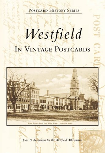 Westfield in Vintage Postcards  (MA)  (Postcard History Series) - Massachusetts Vintage Postcard