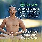 Meditation Through Movement |  Maritza