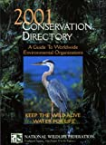 2001 Conservation Directory, National Wildlife Federation Staff, 1585741140