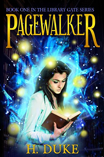 Pagewalker (Library Gate Series Book 1) by [Duke, H.]