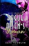 Rogue Alien's Woman (Alien Outlaws)