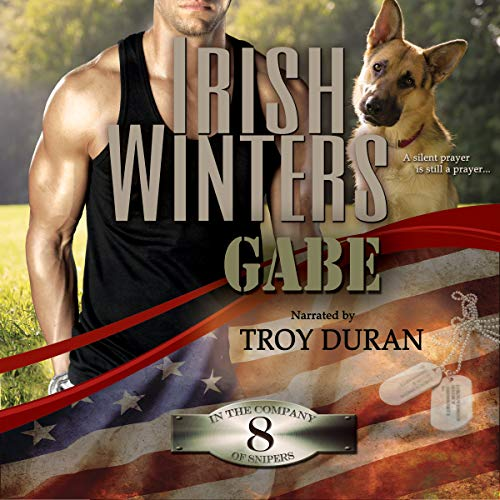 Gabe: In the Company of Snipers, Book 8