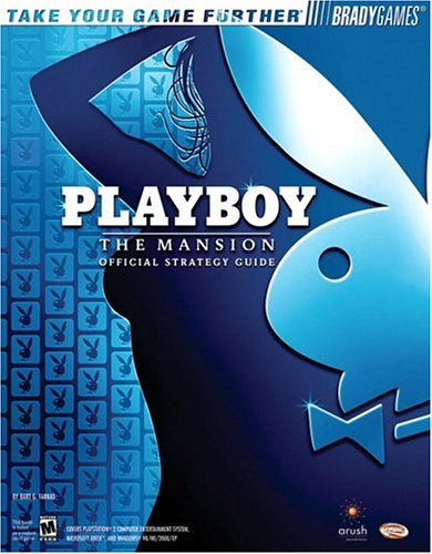 - Playboy: The Mansion(tm) Official Strategy Guide (Bradygames Take Your Games Further)