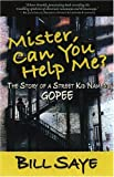 Mister, Can You Help Me?, Bill Saye, 0975531123