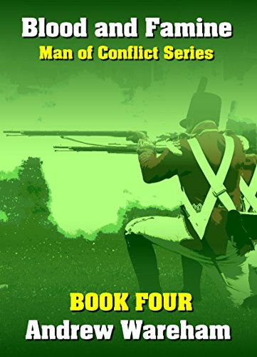 Blood and Famine (Man of Conflict Series, Book 4)