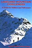 Lakeland Mountain Challenges: A Guide for Hillwalkers and Fellrunners by Ronald Turnbull front cover
