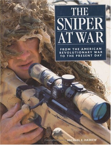 The Sniper at War: From the American Revolutionary War to the Present Day ebook