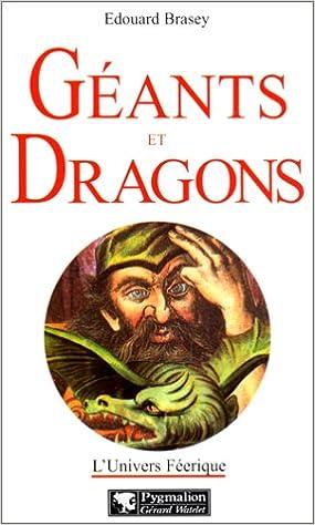 """Résultat de recherche d'images pour """"géants et dragons edouard brasey"""""""