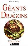 Géants et dragons par Brasey