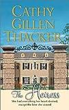 The Heiress, Cathy Gillen Thacker, 0373835728