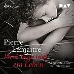 Drei Tage und ein Leben | Pierre Lemaitre