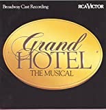 : Grand Hotel: The Musical - Broadway Cast Recording