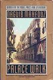 Palace Walk, Naguib Mahfouz, 0385400926