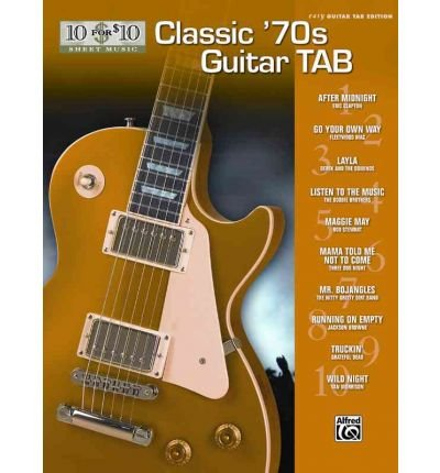 [(Classic '70s Guitar Tab )] [Author: Alfred Publishing] [Oct-2008] Classic 70s Guitar Tab