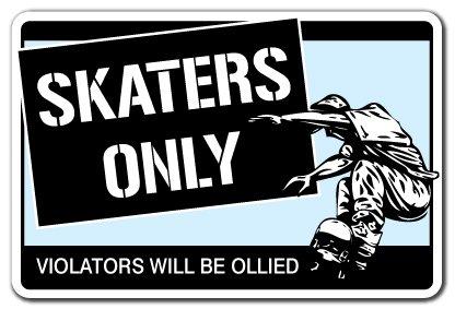 SKATERS ONLY Sign skateboard wheels trucks deck gift skating skateboarding ramp