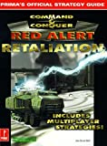 Command and Conquer: Red Alert Retaliation (Prima's Official Strategy Guide): Retaliation Strategy Guide