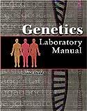 Genetics Laboratory Manual, Dodd, Diane M., 075751233X