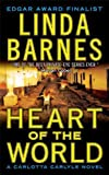 Front cover for the book Heart of the world by Linda Barnes