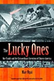 [(The Lucky Ones: One Family and the Extraordinary Invention of Chinese America )] [Author: Mae M. Ngai] [May-2012]