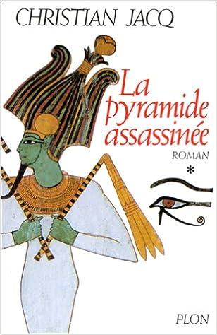 En ligne téléchargement gratuit Le Juge d'Egypte, tome 1 : La Pyramide assassinée epub pdf