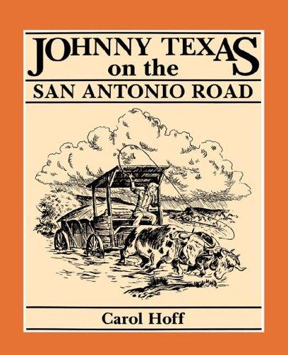 Johnny Texas on the San Antonio Road