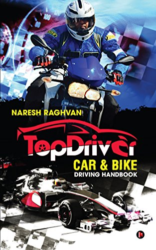 Top driver car bike driving handbook drive safe drive smart top driver car bike driving handbook drive safe drive smart by naresh fandeluxe Gallery