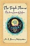 The Triple Flame, M. R. Bawa Muhaiyaddeen, 0914390597