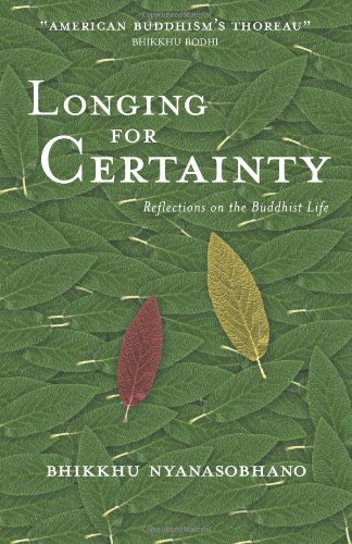 Longing for Certainty: Reflections on the Buddhist Life pdf epub